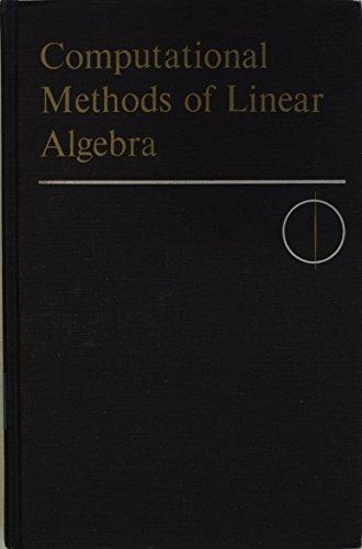 9780716704201: Computational Methods of Linear Algebra (Undergraduate Mathematics Books)