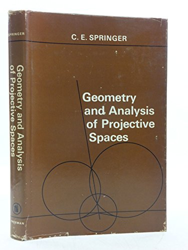 Geometry and Analysis of Projective Spaces (A Series of Books in Mathematics): Springer, C.E.