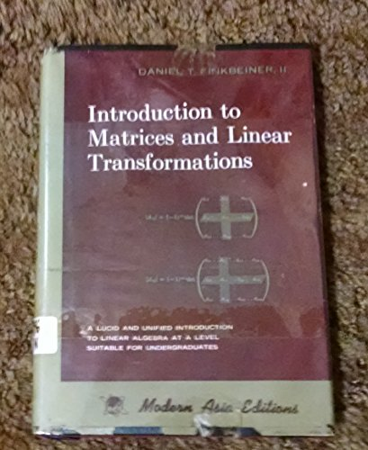 Introduction to Matrices and Linear Transformations: Finkbeiner II, Daniel