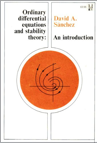 9780716704331: Ordinary Differential Equations and Stability Theory: An Introduction (Golden Gates Books)