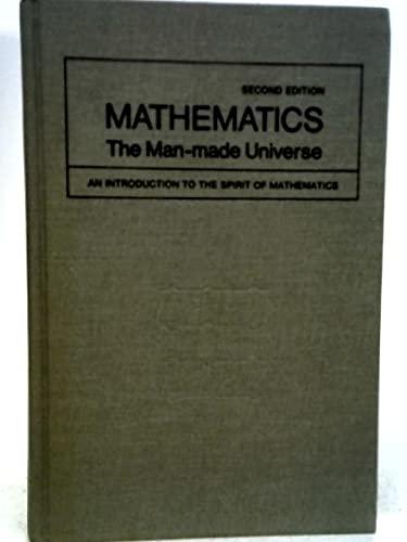 9780716704362: Mathematics: the man made universe