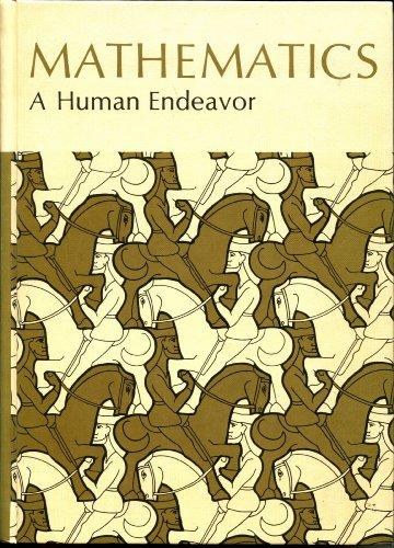 9780716704393: Mathematics: A Human Endeavor