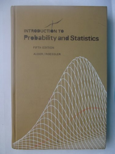 Introduction to Probability and Statistics (A Series: Alder, Henry L.,