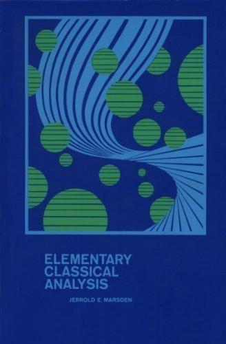 9780716704522: Elementary Classical Analysis
