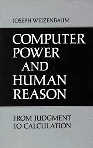 9780716704638: Computer Power and Human Reason: From Judgement to Calculation