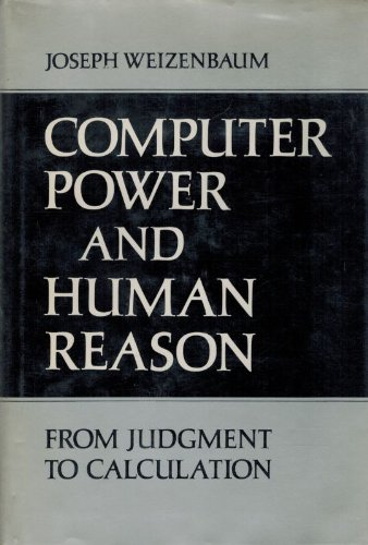 9780716704645: Computer Power and Human Reason: From Judgement to Calculation