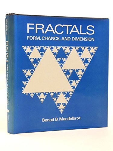 9780716704737: Fractals: Form, Chance and Dimension
