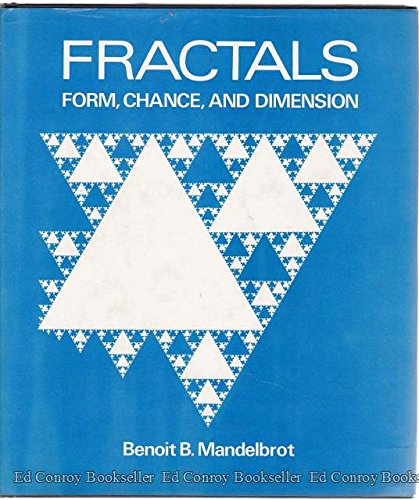 Fractals: Form, Chance, and Dimension. (SIGNED BY: MANDELBROT, Benoit B.
