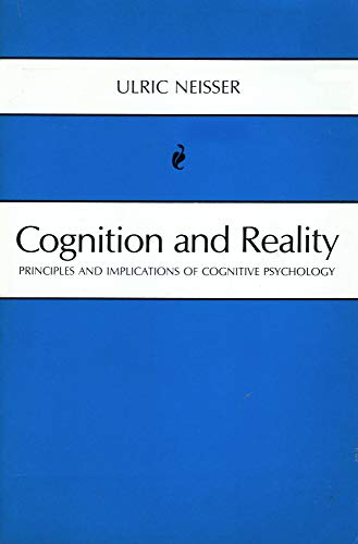 9780716704775: Cognition and Reality: Principles and Implications of Cognitive Psychology