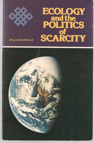 9780716704812: Ecology and the Politics of Scarcity