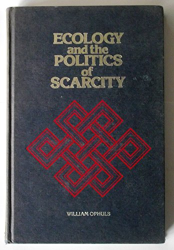 9780716704829: Ecology and the Politics of Scarcity