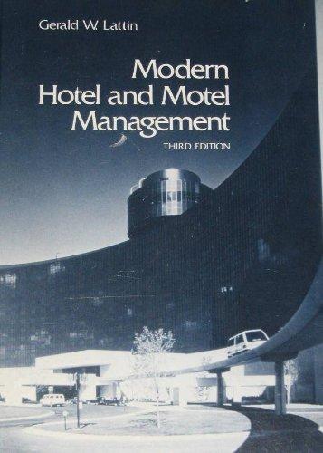 Modern Hotel and Motel Management: Gerald W. Lattin