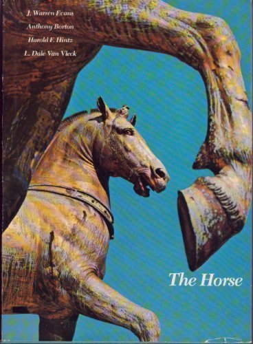 9780716704911: The Horse (A Series of books in agricultural science : Animal science)