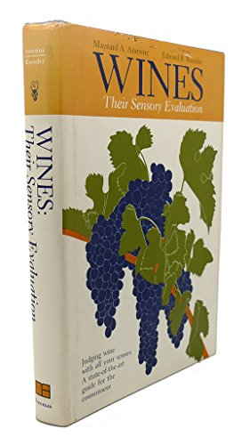 Wines: Their Sensory Evaluation [SIGNED]