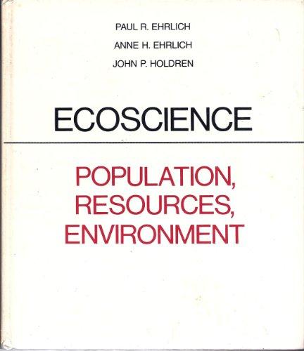 9780716705673: Ecoscience: Population, Resources, Environment