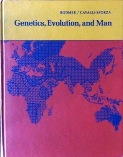 Genetics, Evolution, and Man: W. F. Bodmer