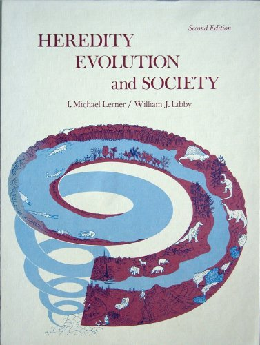 Heredity, Evolution and Society: Isadore Michael Lerner,