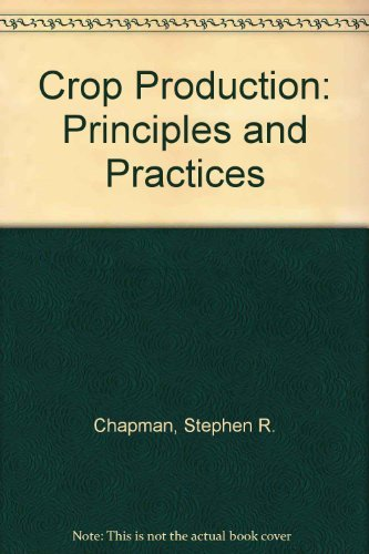 9780716705819: Crop Production: Principles and Practices