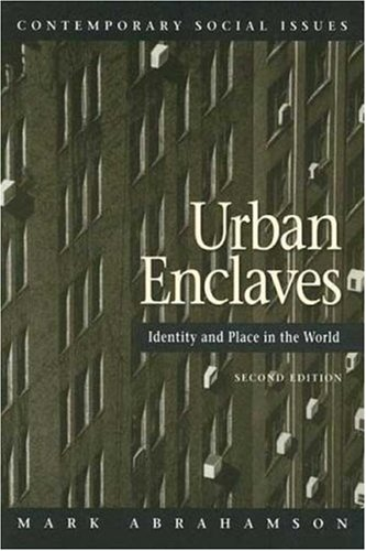 9780716706366: Urban Enclaves: Identity and Place in the World, 2nd Edition (Contemporary Social Issues)