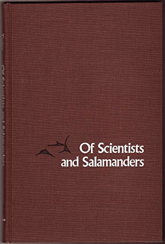 9780716706526: Of Scientists and Salamanders