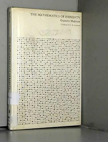 Mathematics of Heredity (English and French Edition): Malecot, Gustave