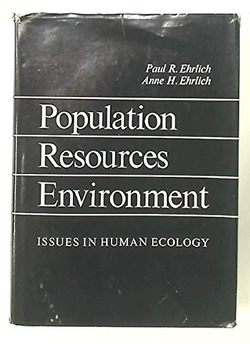 9780716706809: Population, Resources, Environment: Issues In Human Ecology