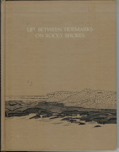9780716706878: Life Between Tidemarks on Rocky Shores