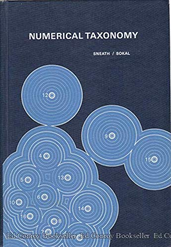 Numerical Taxonomy: The Principles and Practice of: Sneath, Peter H.