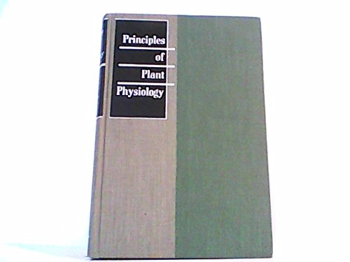 Principles of Plant Physiology, (Books in Biology): James Frederick Bonner