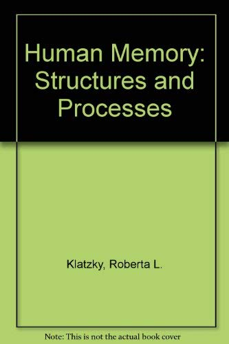 9780716707295: Human Memory: Structures and Processes (A Series of books in psychology)