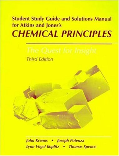 Chemical Principles Student's Study Guide & Solutions: Krenos, John; Potenza,