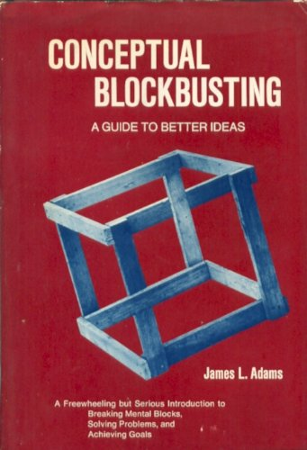 9780716707585: Conceptual Blockbusting, a Guide to Better Ideas