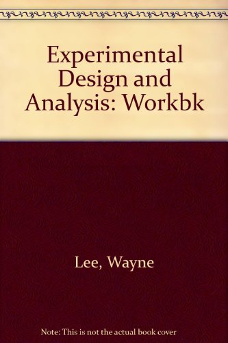 9780716707639: Experimental Design and Analysis: Workbk