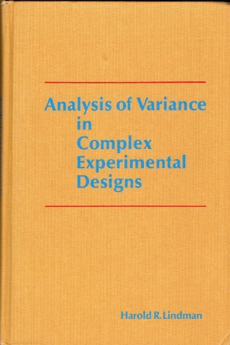 Analysis of Variance in Complex Experimental Design: Harold R. Lindman