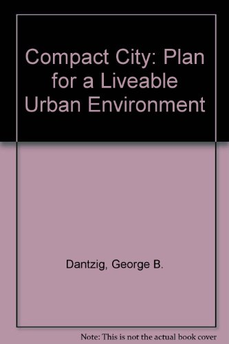 9780716707844: Compact City: Plan for a Liveable Urban Environment