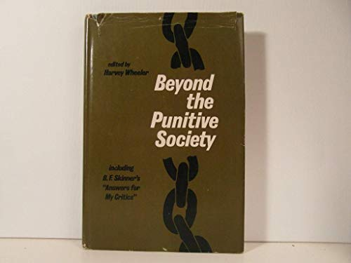 9780716707851: Beyond the punitive society;: Operant conditioning: social and political aspects