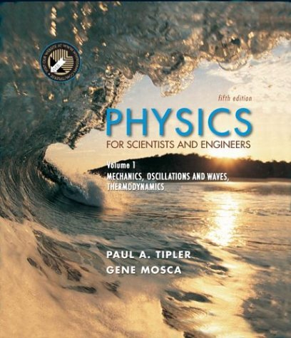 9780716708094: Physics for Scientists and Engineers, Volume 1: Mechanics, Oscillations and Waves; Thermodynamics