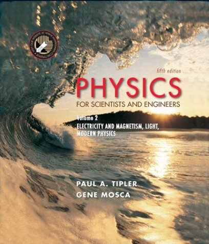 9780716708100: Physics for Scientists and Engineers, Volume 2: Electricity, Magnetism, Light, and Elementary Modern Physics: Electricity, Magnetism, Light & Elementary Modern Physics
