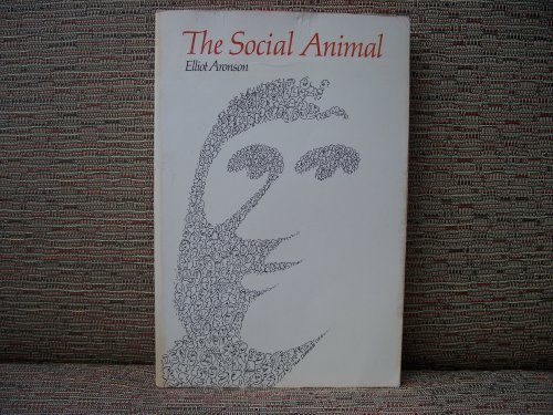 9780716708292: Social Animal (A Series of books in psychology)