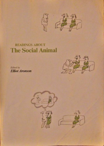9780716708339: Readings About the Social Animal