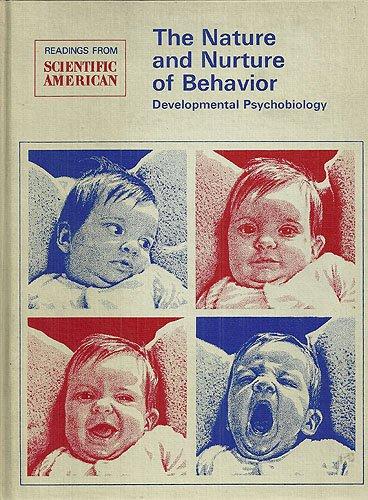 The Nature and Nurture of Behaviour: Readings: Greenough, William T.