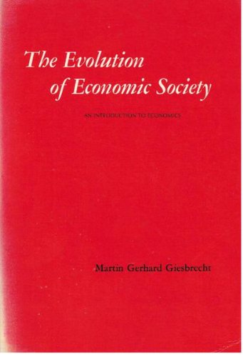 9780716708971: Evolution of Economic Society: An Introduction to Economics