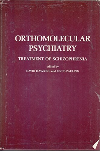 9780716708988: Orthomolecular Psychiatry: Treatment of Schizophrenia