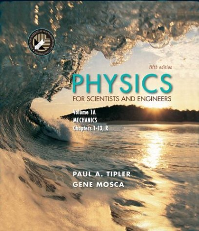 9780716709008: Physics for Scientists and Engineers, Volume 1A. Mechanics (Physics for Scientists and Engineers)