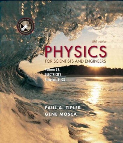 9780716709022: Physics for Scientists and Engineers: Volume 2A: Electricity: Electricity - Chapters 21-25 v. 2A