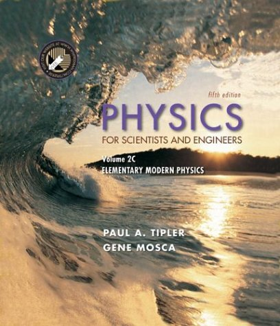 9780716709060: Physics 5e V2c (Ch 34-41): For Scientists and Engineers: Elementary Modern Physics v. 2C