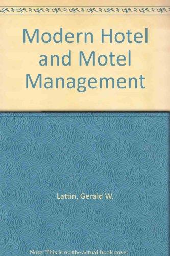 Modern hotel and motel management: Lattin, Gerald W.