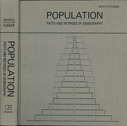 9780716709312: Population: Facts and Methods of Demography
