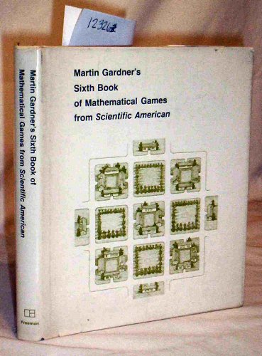 9780716709442: Martin Gardner's Sixth Book of Mathematical Games from