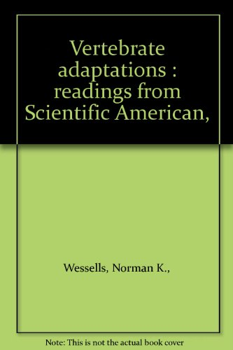 9780716709824: Vertebrate adaptations : readings from Scientific American,